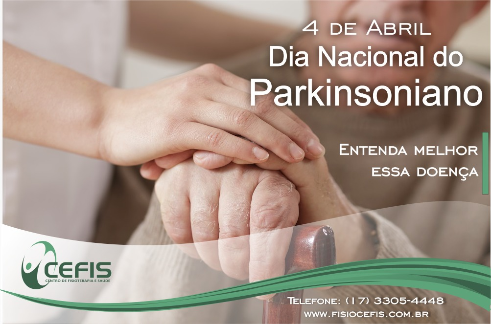 04 de Abril – Dia do Parkinsoniano